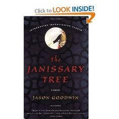 foreign exotic historic mystery - The Janissary Tree: A Novel by Jason Goodwin