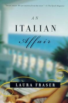 an italian affair. laura fraser. light beach read.