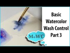 Basic Watercolor Painting Wash Control – Part 3, Wet in Wet Washes - YouTube