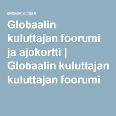 Globaalin kuluttajan foorumi ja ajokortti | Globaalin kuluttajan foorumi