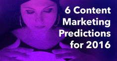 One of this year's most popular articles highlighted six of my predictions for content marketing in While this post…