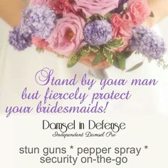 DAMSEL IN DEFENSE has the products you need at a price you can afford to help keep you and your loved ones Safe and Sassy ~ Karen Hudak ~ Independent Damsel Pro  Stun Guns ~ Pepper Sprays ~ Personal Security ~   nepa.damsel@yahoo.com  ~ www.facebook.com/nepa.damsel Damsel In Defense, Personal Security, Stand By You, Sprays, Sassy, Pepper, First Love, Guns, Bridesmaid