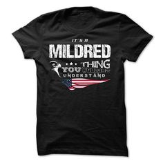 If your name is MILDRED then this is just for you - #shirtless #sweatshirt fashion. BEST BUY => https://www.sunfrog.com/Names/If-your-name-is-MILDRED-then-this-is-just-for-you-29830896-Guys.html?68278