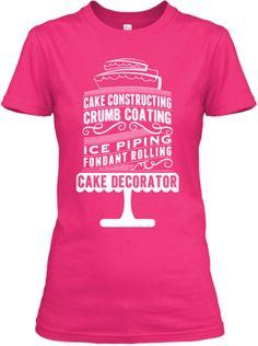 Limited Edition Cake Decorator Women Tee | Teespring