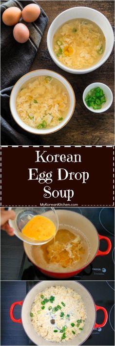 How to Make Korean Egg Drop Soup (Gyeran-guk) - My Korean Kitchen Egg Recipes, Asian Recipes, Cooking Recipes, Ethnic Recipes, Korean Soup Recipes, Hawaiian Recipes, Drink Recipes, Paleo Recipes, Indonesian Recipes