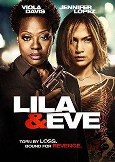 Viola Davis & Jennifer Lopez & Charles Stone III-Lila & Eve