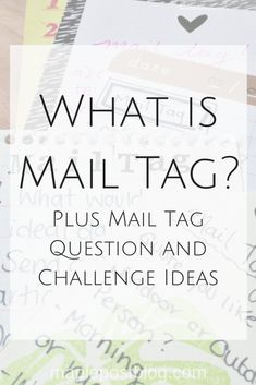 What is Mail Tag? Plus question and challenge ideas!