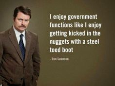 Ron Swanson and his opinion on government functions