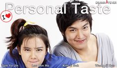 I ♥ Personal Taste - Lee Min Ho is awesome in everything he does. Parts of this were SO hilarious!