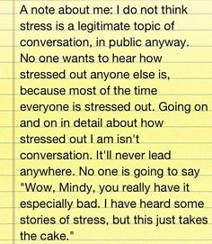 Mindy Kaling quote on complaining about stress.