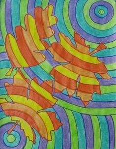 cool! Trace leaves and color them in with different colors and patterns.