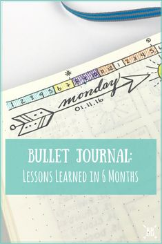 I've officially been a bullet journalist for 6 months! Here's the 6 lessons I've learned in 6 months with my Bullet Journal.