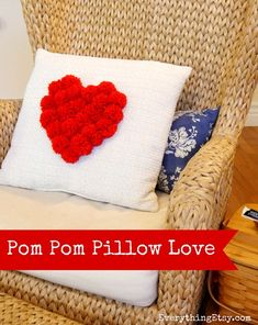 Valentine's Day DIY Pom Pom Pillow Love...quick and cute!