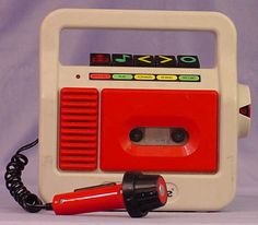 FisherPrice tape recorder- the exact one I used to record myself crying when I was a little girl, then took it to the adults and played it for them! haha