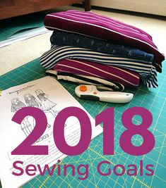 I've made some sewing goals for 2018.