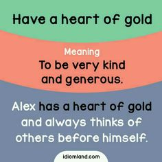 Have A Heart Of Gold