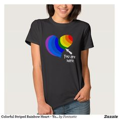 Colorful Striped Rainbow Heart - You Are Here T-Shirt