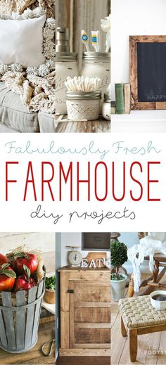 Fabulously Fresh Farmhouse DIY Projects - The Cottage Market