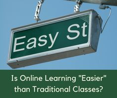 Conventional wisdom says that online learning is easy, and therefore it isn't worth your time. As it so often is, conventional wisdom is dead wrong about that.