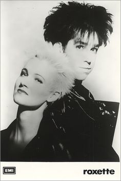Roxette...my number 1. You can't top them!!