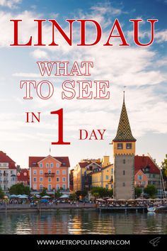 Planning a trip to Germany? Don't miss these gems on the island of #Lindau! #travel #europe #bavaria