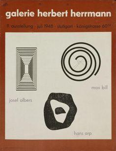 Galerie Herbert Herrmann Stuttgart - 11. Ausstellung Juli 1948 - Max Bill - Hans Arp - Josef Albers-Plakat, 1948