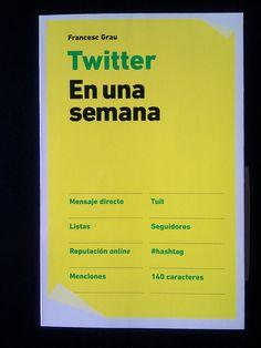 """""""Twitter En una semana"""" lo regalamos a amigos y en la agencia... totalmente #recomendado escrito por @fgrau :D"""