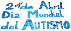 Juntos Informamos: Dia Mundial del Autismo.