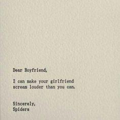 #dearboyfriend #spiders #letter
