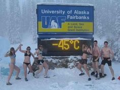 Attending school when most people would just curl up and die.   27 Crazy Things That Can Only Happen In Alaska