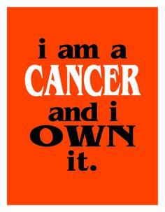 I am a Zodiac Sign- Cancer & I own it