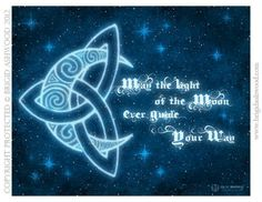 If I were the moon...I would whisper you to sleep...The ancient Celtic symbol of eternity, of the continuity of life, of the Spirit moving through all things. These thoughts are soothing and comforting to a fretful mind and heart. Give in to it and sleep. Caution: clicking on this picture will take you to a Wiccan site. The ancient Celtic symbols do not belong to the Wiccans--they belong to all of us