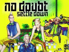 "No Doubt's latest single ""Settle Down"".. we love!"