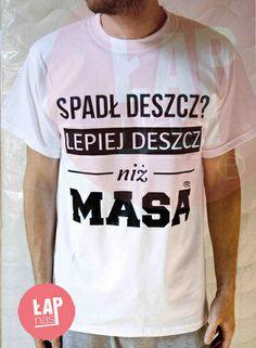 Koszulka męska Spadł deszcz lepiej deszcz niż masa dostępna na www.avocadostyle.pl