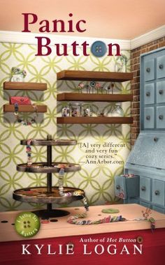 Panic Button (Button Box Mystery) by Kylie Logan. $7.99. Reading level: Ages 18 and up. Publisher: Berkley; Reissue edition (December 31, 2012). Series - Button Box Mystery (Book 3)
