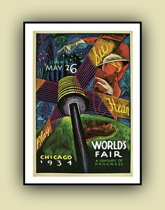 1934 Chicago Worlds Fair Poster.  Print in Full Colour. Vintage poster Chicago WORLD FAIR  34