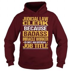 Awesome Tee For Judicial Law Clerk T Shirts, Hoodie Sweatshirts