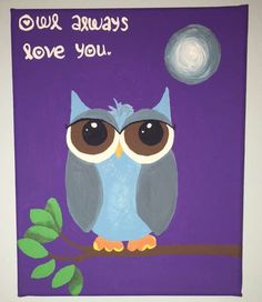 This canvas painting would look adorable in a baby room! Http://www.etsy.com/shop/SavvyPaints #baby #babyroom #mothers #mothertobe #owl #blue #purple #canvas #art #adorable #room #babies #children #child #parents #infants #owlalwaysloveyou #nursery #sweet #love #motherslove #cute #acrylic -#painting #etsy #etsyseller #etsyshop