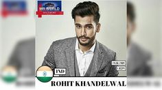 Mr. World competition crowns first Indian winner Rohit Khandelwal By Martha Tesema2016-07-20 18:26:03 UTC  Rohit Khandelwal made pageant history when he won the title of Mr. World 2016 on July 19. He now is the first winner of global competition from Asia.   The 26-year-old model and television personality who hails from India called it the most memorable moment of life in a post on Instagram.  Being the first Indian ever to win this title makes me immensely proud and ecstatic he told India…