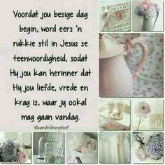 Begin die dag by God. Good Morning Prayer, Morning Blessings, Good Morning Wishes, Day Wishes, Morning Messages, Christian Pictures, Christian Quotes, Daily Thoughts, Positive Thoughts
