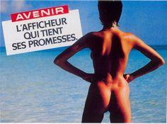 le 4 septembre 1981, c'est la quasi-apoplexie : Myriam dévoile ses fesses avec une troisième accroche qui est la révélation de cette campagne teasing « Avenir, l'afficheur qui tient ses promesses ».