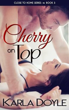The Book Den: Book Reviews : Cover Reveal: Cherry On Top by Karla Doyle