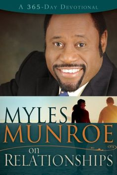 Spanish - Myles Munroe On Relationships Day Devotional) Great Books To Read, I Love Books, Myles Munroe Books, Failing Marriage Quotes, John G Lake, Leadership Models, Faith Is The Substance, Black Authors, Life Changing Books