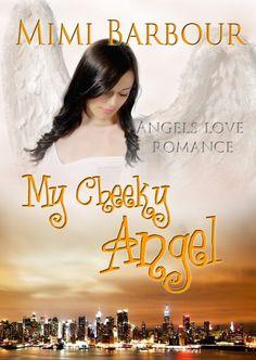 Instafreebie - Claim a free copy of My Cheeky Angel  #romance #instafreebie #fantasy  #paranormal
