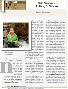 """Article by Ellen Moschetto, in our Inspirational Local Women section entitled """"Deb Shorter, Author-D.Shorter"""" of  """"Giving Away Your Tax Dollars-An Eye Into Welfare"""". Read FREE now at www.applaudwomen.com/ApplaudWomenSpring2012mag.html#/76/"""