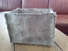 Very simple do-dad burlap box!