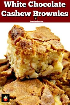 Easy brownie recipe with great flavors - White Chocolate Cashew Brownies. A delicious brownie recipe with great flavors. Really easy recipe too! Winter Desserts, Great Desserts, Party Desserts, Best Dessert Recipes, Delicious Desserts, Layered Desserts, Sweets Recipes, Hot Fudge Cake, Hot Chocolate Fudge