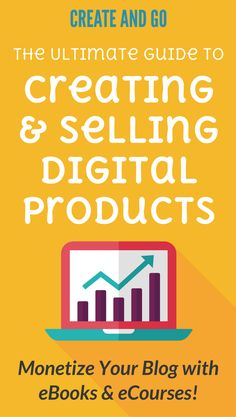 How to create and sell digital products and services to monetize a blog, including how to make eBooks and eCourses | Make money blogging at https://createandgo.co/create-and-sell-digital-products-blogging/