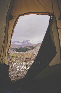 Go somewhere different...