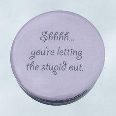 1.50 Pinback button Shhhh... you're letting by PutThatOnaButton